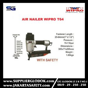WIPRO T64 – Air Nailer – Paku Tembak Heavy Duty with Safety