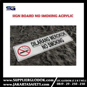 Papan tulisan no smoking/sign board acrylic